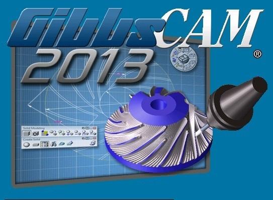 GibbsCAM 2013 (v10.5.25.0) 32bit 64bit full