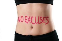 No Excuses - Begin Today!