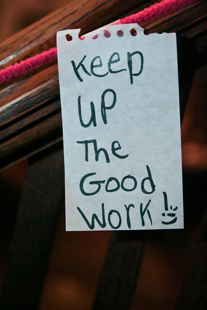 Keep Up the Good Work! Steven Depolo via Flickr