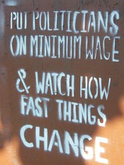 PUT POLITICIANS ON MINIMUM WAGE & WATCH HOW FAST THINGS CHANGE