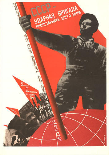 The USSR is the crack brigade of the world proletariat