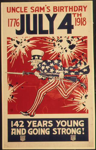 """Uncle Sam's Birthday. 1776- July 4th 1918. 142 Years Young and Going Strong."""