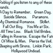 I listen to 4 of these bands they are awesome! Fall out boy, Green day, Linkin park, & Hollywood undead