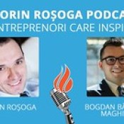 Interviu 16 Cum să îți dezvolți afacerea prin tehnici de networking cu Bogdan Băbălău Maghiar