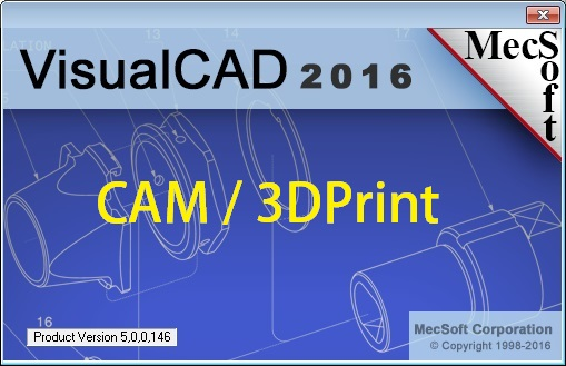 MecSoft Visual CAD-CAM-3DPrint 2016 v5.0.146 x86 x64
