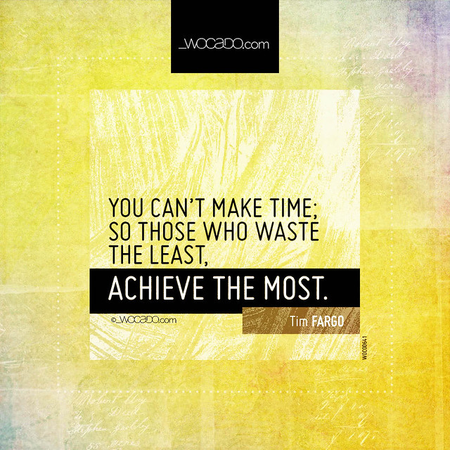You cant make time by WOCADO.com