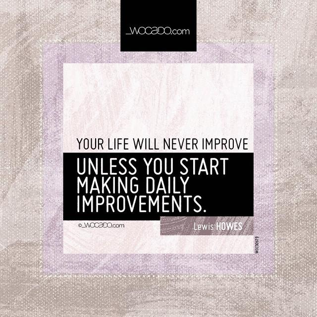 Your life will never improve by WOCADO.com