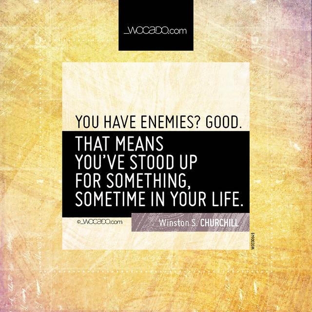 You have enemies? Good by WOCADO.com