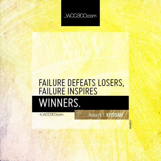 Failure defeats losers by WOCADO.com
