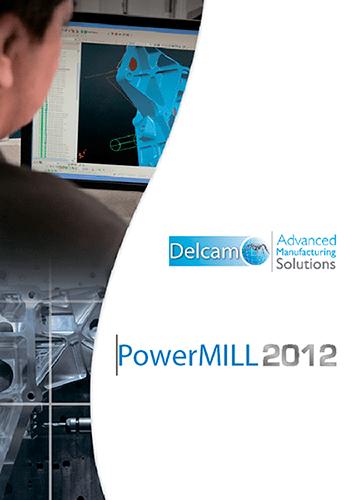 Delcam PowerMILL 2012 SP7 x86 x64 full license