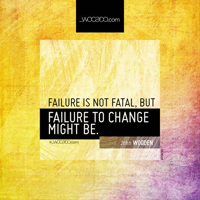 Failure is not fatal by WOCADO.com