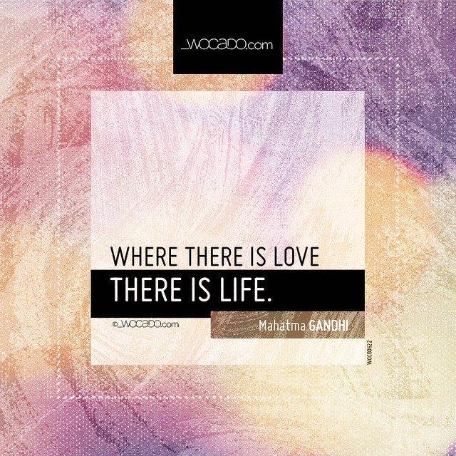 Where there is love by WOCADO.com
