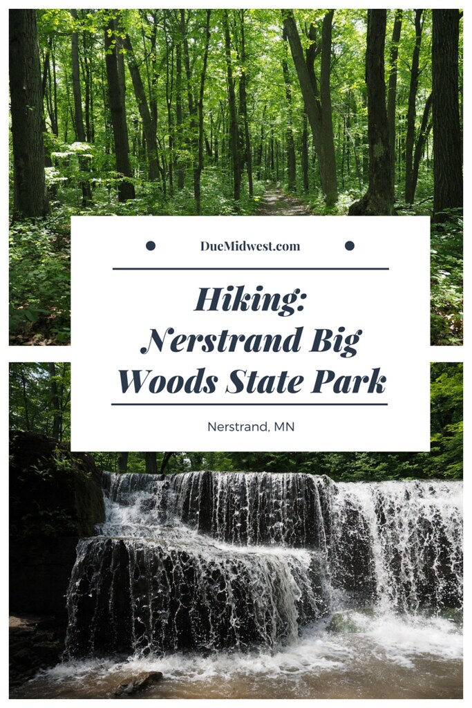 Hiking Guide - Nerstrand Big Woods State Park