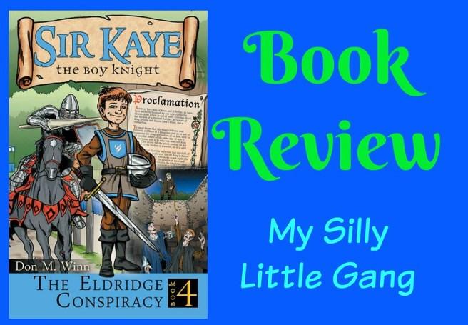 The Eldridge Conspiracy - Sir Kaye the Boy Knight