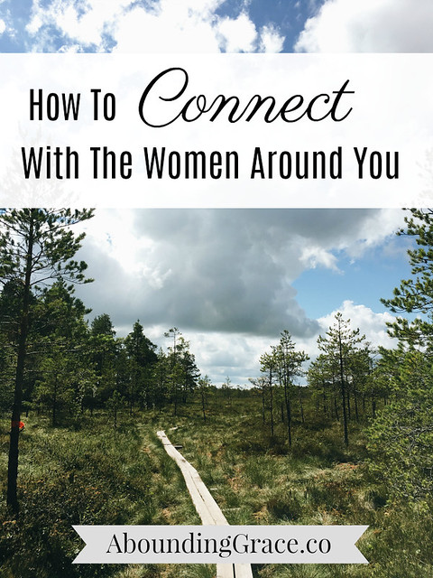 How To Connect With The Women Around You
