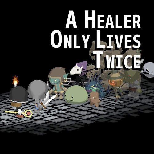 A Healer Only Lives Twice