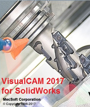 MecSoft VisualCAM 2017 Build 6.0.486 for SolidWorks 2010-2017 x86 x64 FULL