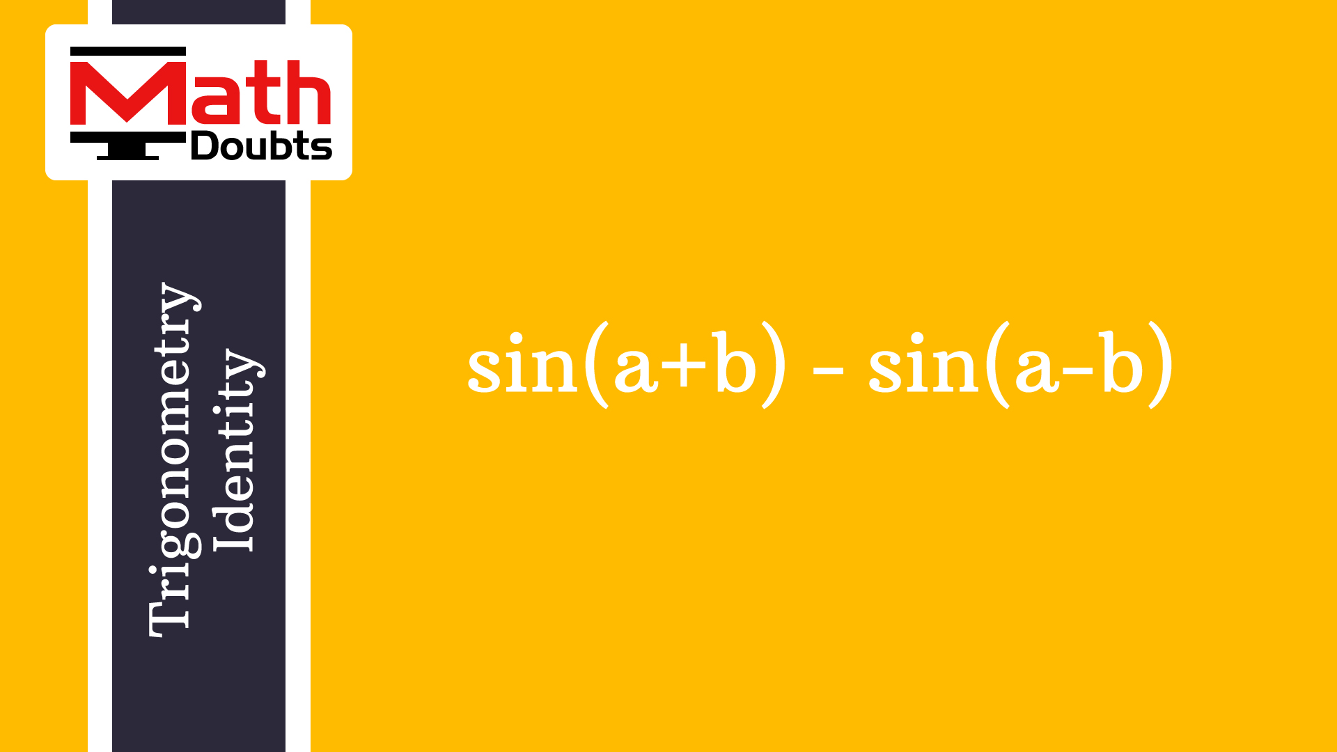 Difference Of Sine Of Compound Angles To Product Form