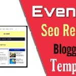 Evently Seo Ready & Mobile Friendly Template For Blogger 🔥🔥.