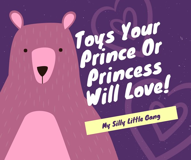 Toys Your Prince Or Princess Will Love