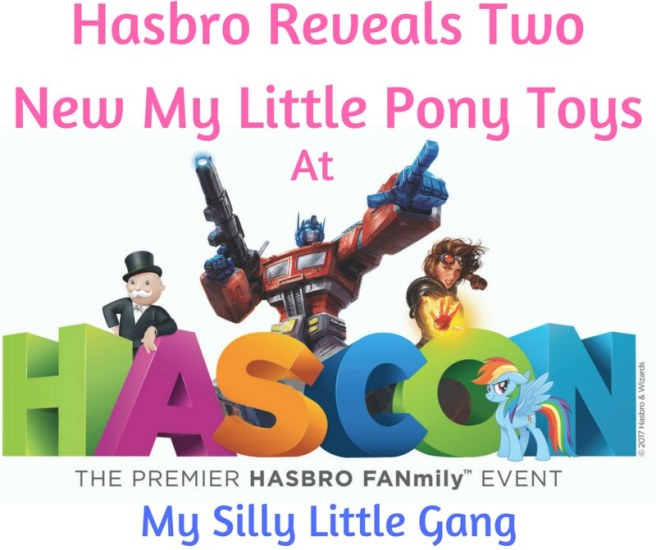Hasbro Reveals Two New My Little Pony Toys at #HASCON