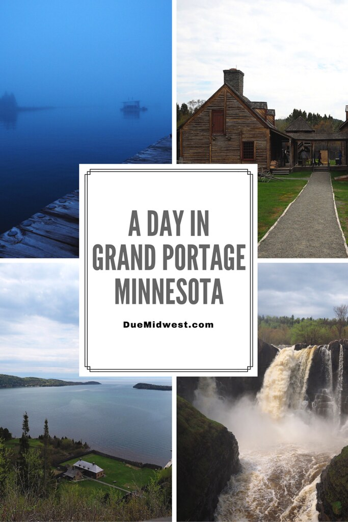 A Day in Grand Portage, MN - Due Midwest