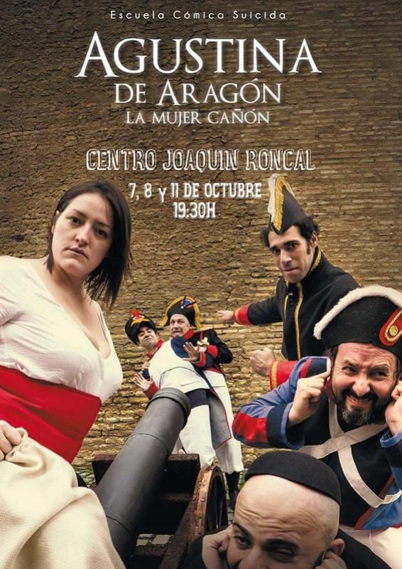 Cartel de la obra Agustina de Aragón, la mujer cañón de la Escuela Cómica Suicida, obra protagonizada por Irene Alquézar.