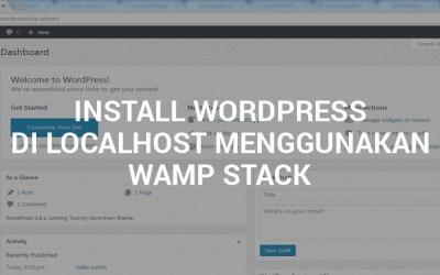 Install WordPress di Localhost Menggunakan WAMP Stack