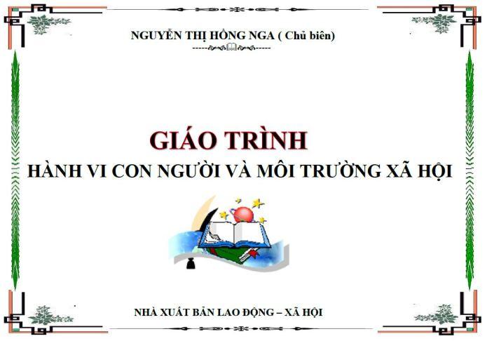 giáo trình hành vi con người và môi trường xã hội - TS Nguyễn Thị Hồng Nga