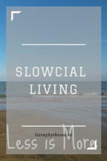 Slowcial living