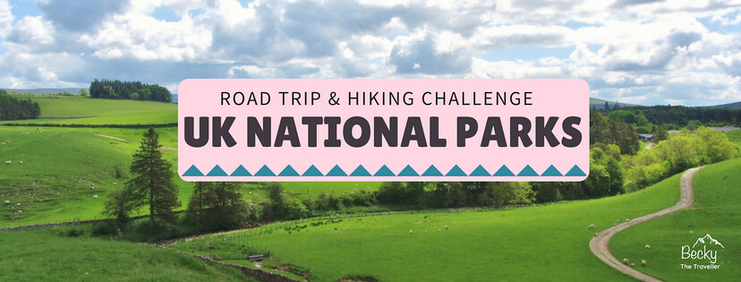 Ultimate UK Road Trip - Visiting and hiking all 15 National Parks