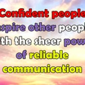 Confident people inspire other people english thought quotes.