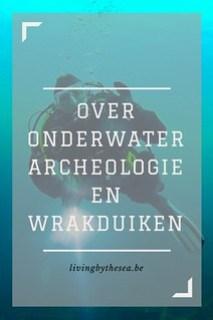 Over onderwaterarcheologie en wrakduiken