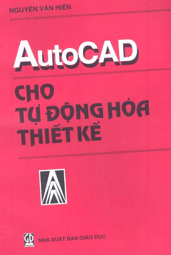 giáo trình autocad cho tự động hóa thiết kế