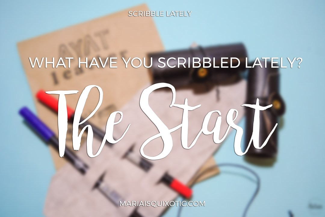 Scribble Lately: The Start