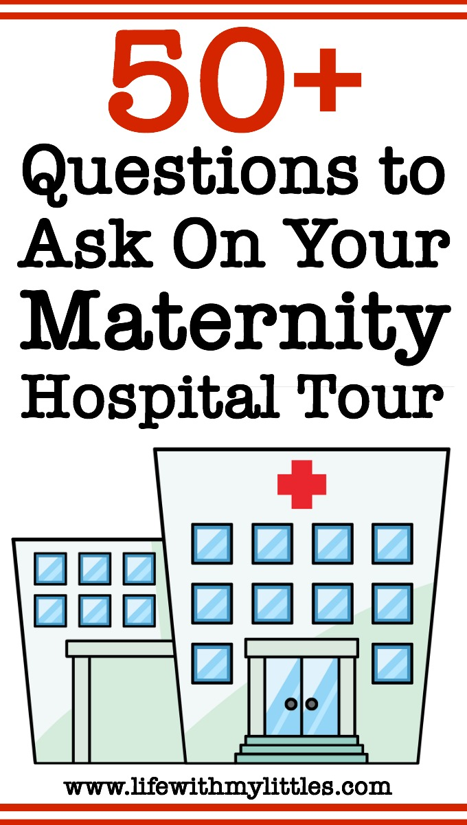 Going on a maternity hospital tour when you're pregnant but not sure what you need to know? Here are more than 50 questions to ask on your hospital tour.