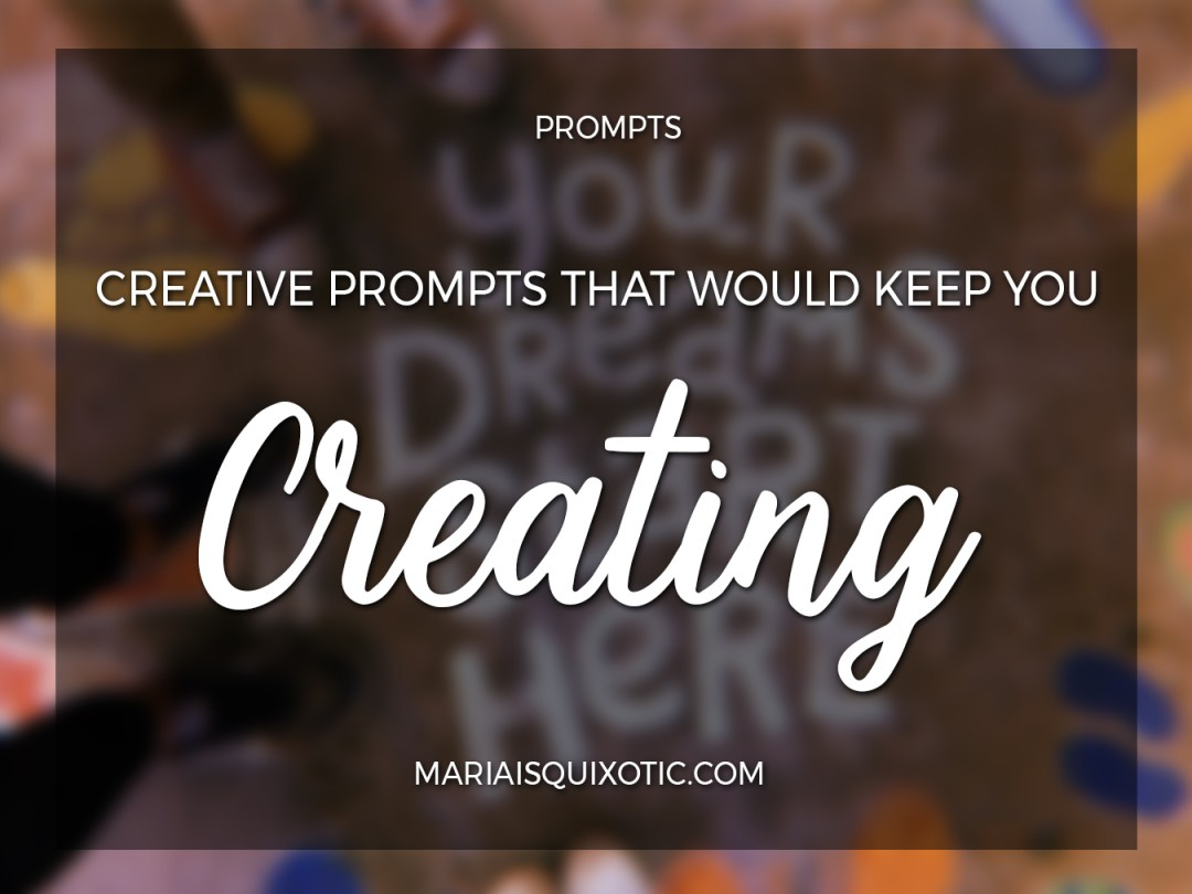 Creative Prompts for Practice