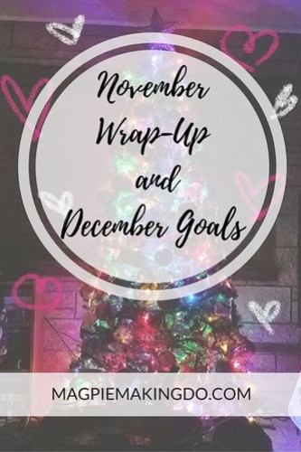 November Wrap-Up and December Goals