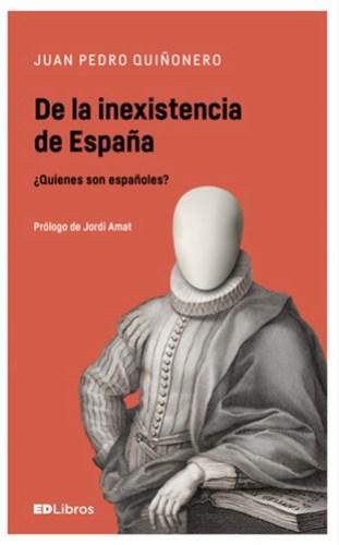De la inexistencia de España 4ª edición Uti 385