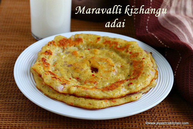 MAravalli kizhangu adai