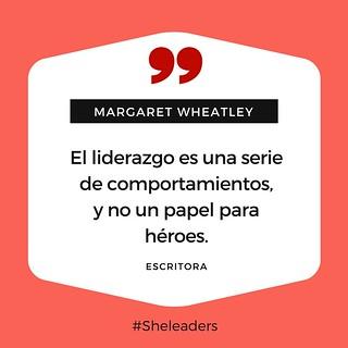 Cita_Margaret Wheatley_qué es el liderazgo