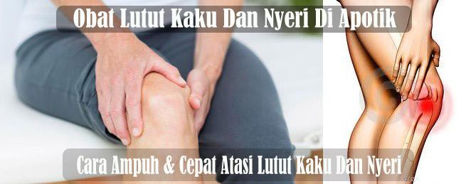 Obat Lutut Kaku Dan Nyeri Di Apotik