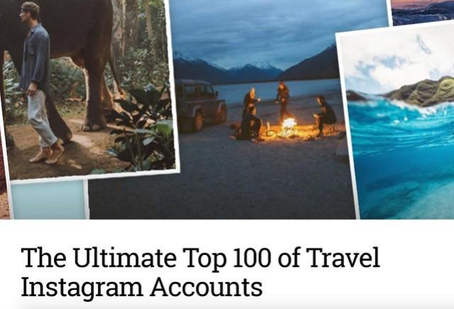 top 100 IG travel accounts.