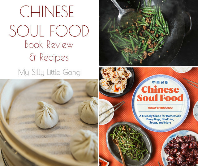 Chinese soul food cookbook review my silly little gang chinese soul food by hsiao ching chou cookbook review forumfinder Images