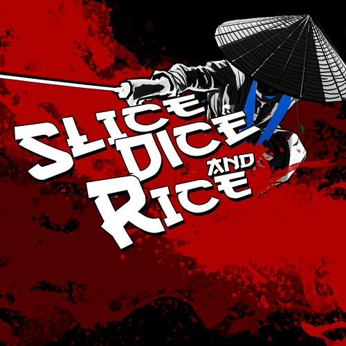 Slice Dice and Rice