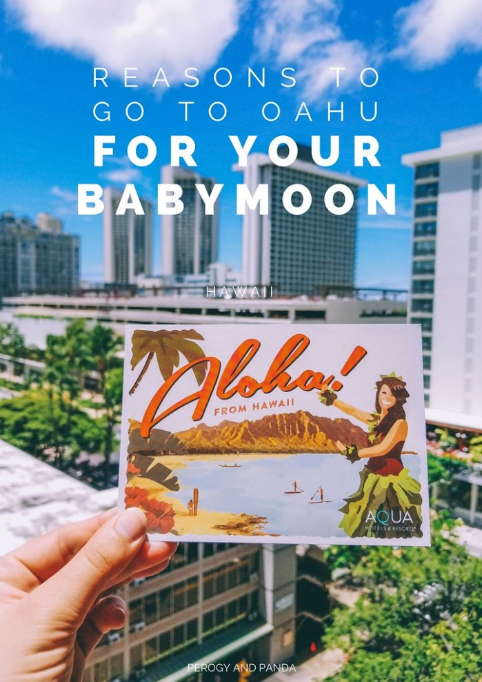 Reasons to go to Oahu Hawaii for your babymoon