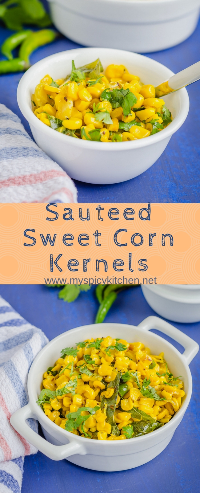 A bowl and a casserole of sauteed sweet corn kernels long Pinterest pin