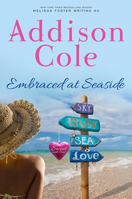 Embraced at Seaside (Sweet with Heat: Seaside Summers Book 8) by [Cole, Addison]