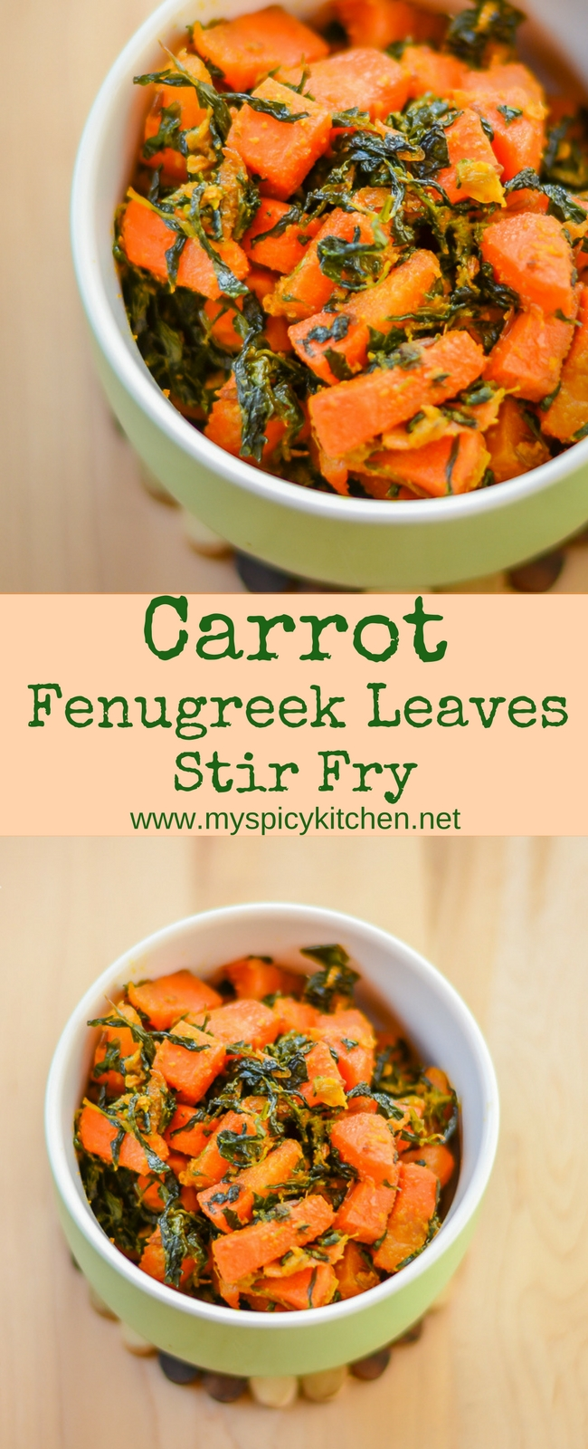 A  long Pinterest pin with two images, bowls of carrot fenugreek leaves stir fry (gajar methi subzi)