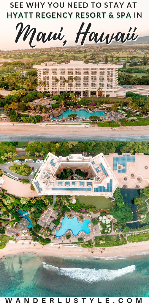 Hyatt Regency Resort and Spa in Lahaina, Maui | Wanderlustyle.com